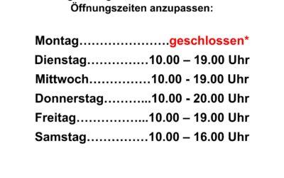 Neue Öffnungszeiten: montags geschlossen